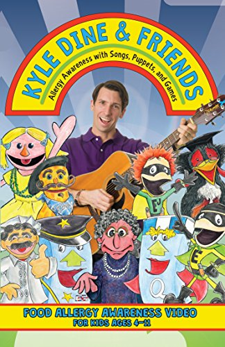 Kyle Dine & Friends - Allergy Awareness with Songs, Puppets, and Games